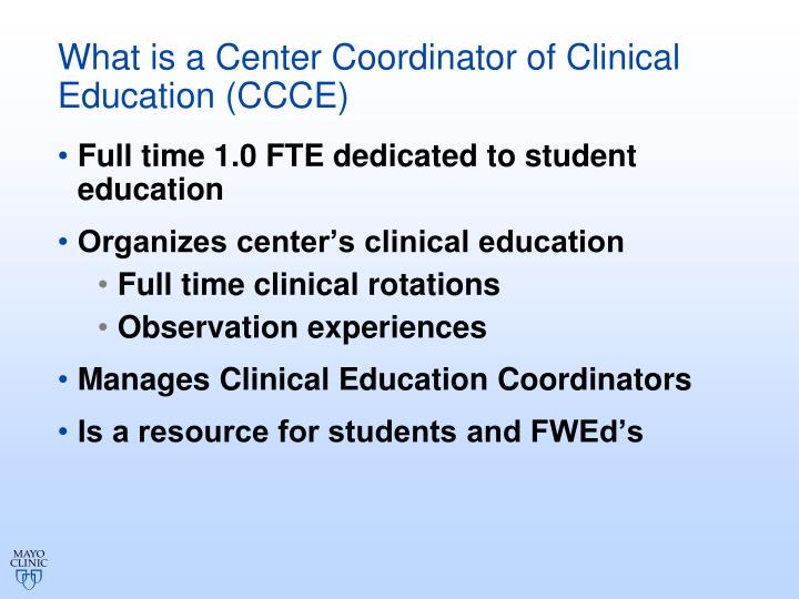 What is a Center Coordinator of Clinical Education (CCCE)