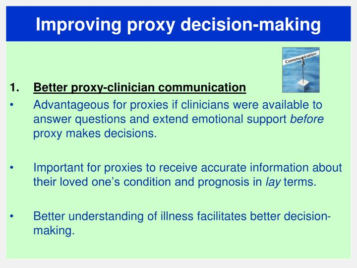 Improving proxy decision-making