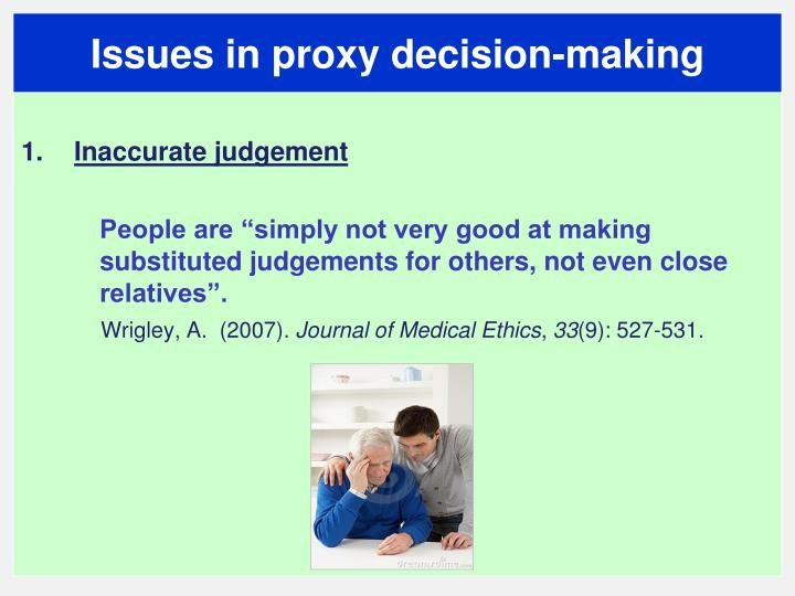 Issues in proxy decision-making