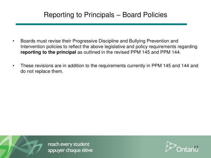 Reporting to Principals – Board Policies