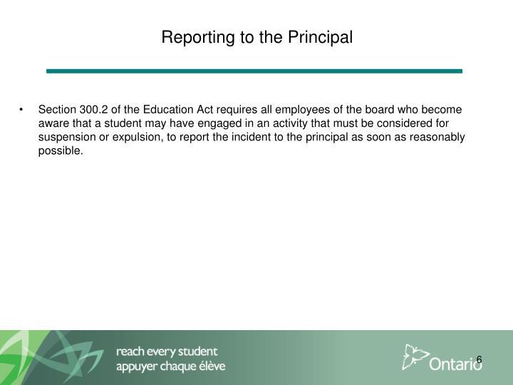 Reporting to the Principal