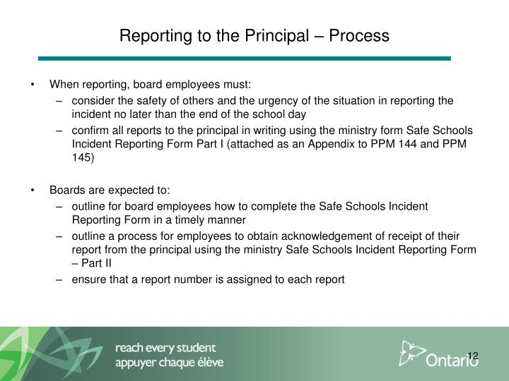 Reporting to the Principal – Process