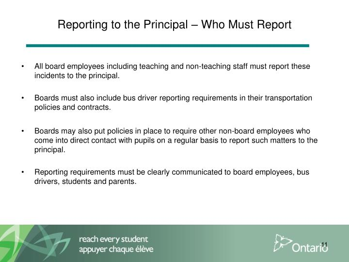 Reporting to the Principal – Who Must Report