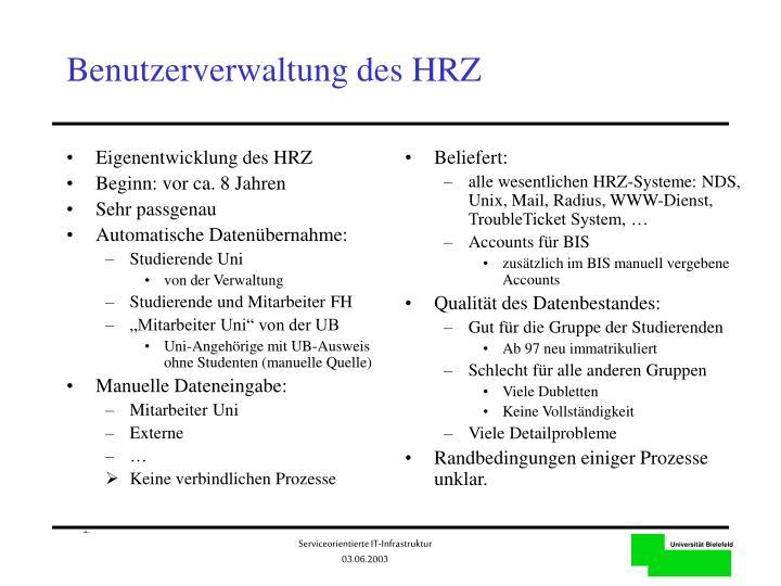 Eigenentwicklung des HRZ