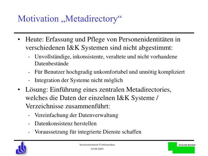 """Motivation """"Metadirectory"""""""