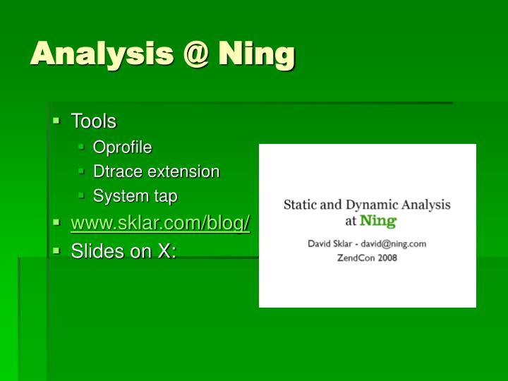 Analysis @ Ning