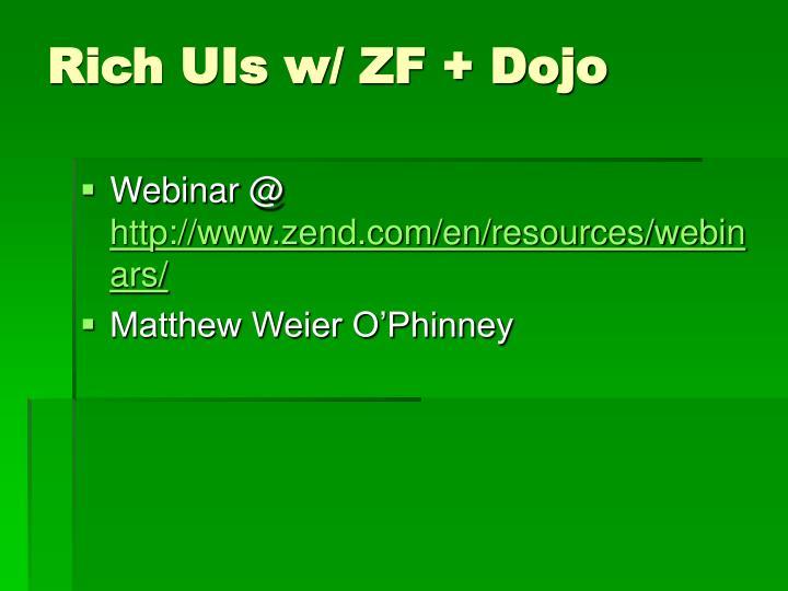 Rich UIs w/ ZF + Dojo