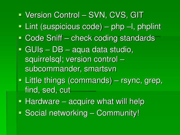 Version Control – SVN, CVS, GIT