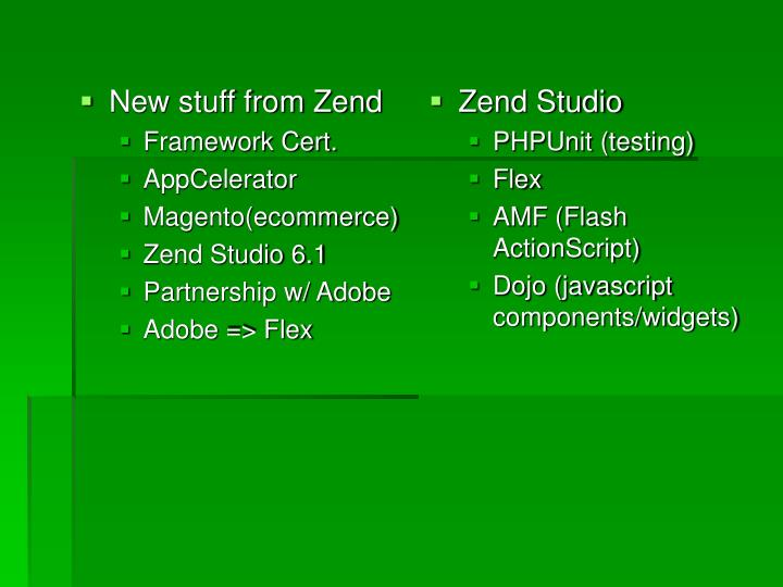 New stuff from Zend