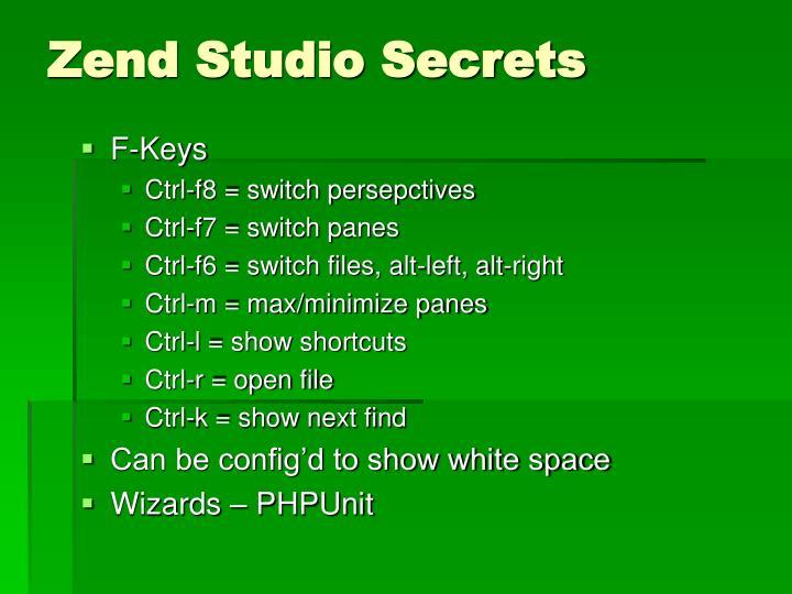 Zend Studio Secrets