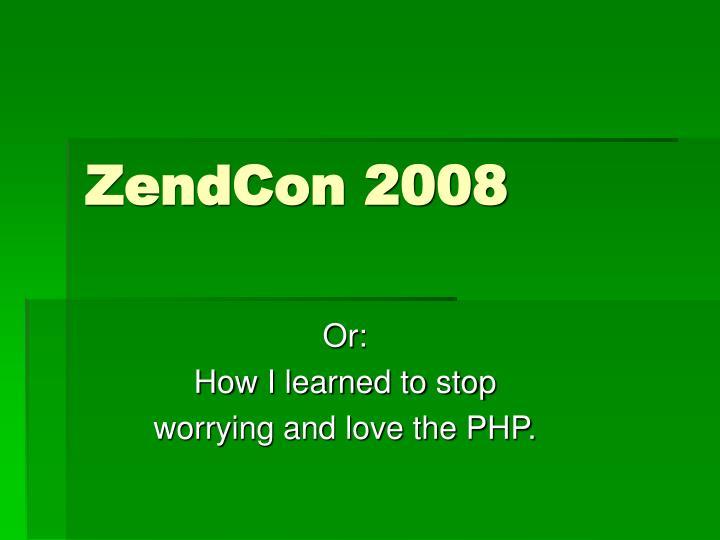 ZendCon 2008