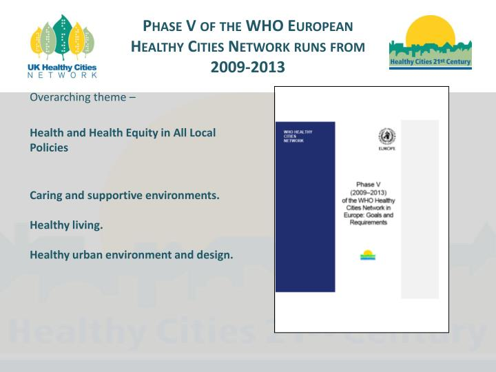 Phase V of the WHO European