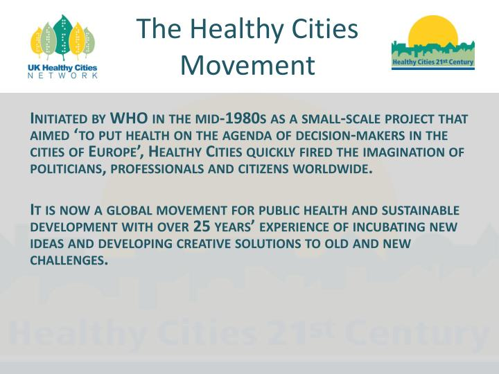 The Healthy Cities Movement