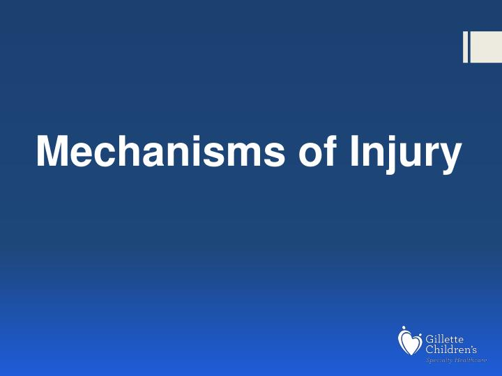 Mechanisms of Injury