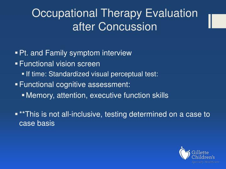 Occupational Therapy Evaluation after Concussion