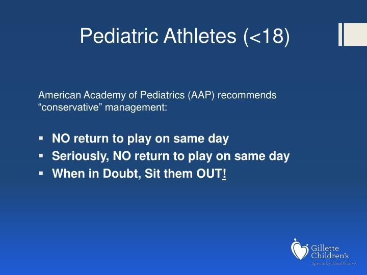 Pediatric Athletes (<18)
