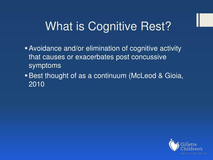 What is Cognitive Rest?