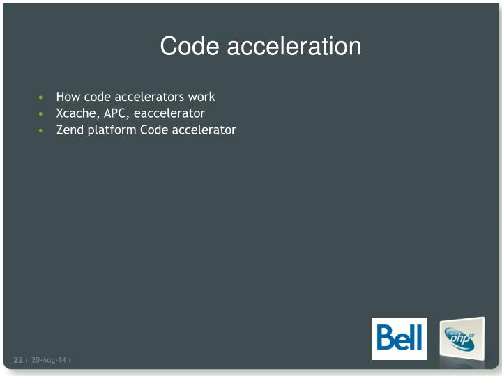 Code acceleration