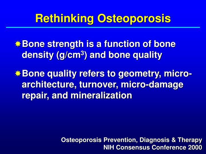 Rethinking Osteoporosis