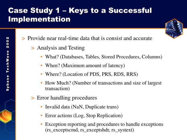 Case Study 1 – Keys to a Successful Implementation