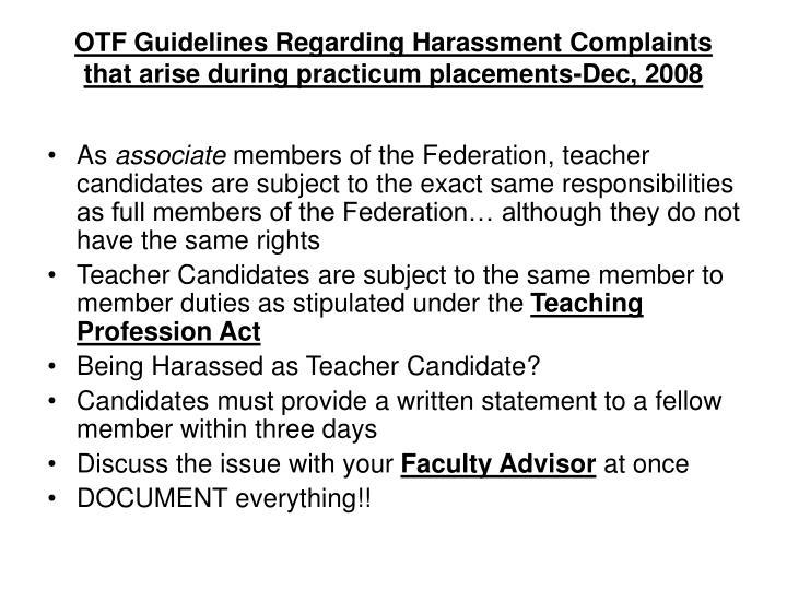 OTF Guidelines Regarding Harassment Complaints that arise during practicum placements-Dec, 2008