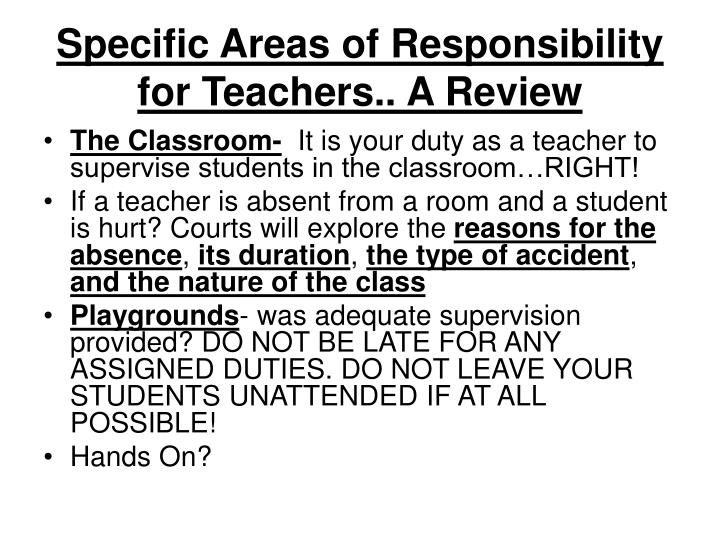 Specific Areas of Responsibility for Teachers.. A Review