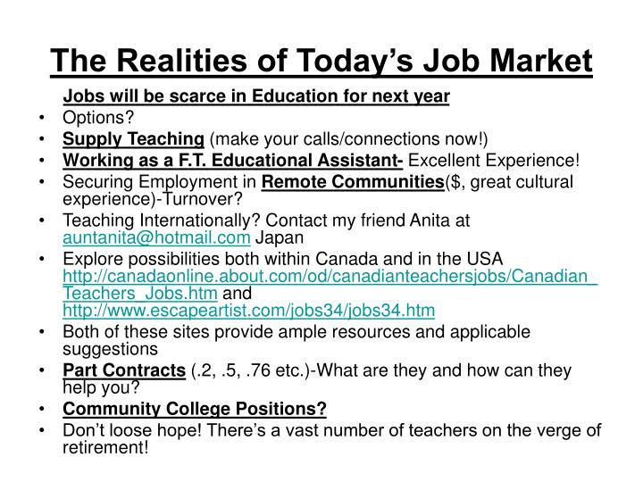 The Realities of Today's Job Market