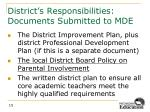 district s responsibilities documents submitted to mde