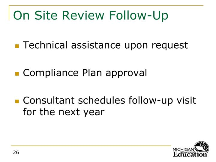On Site Review Follow-Up