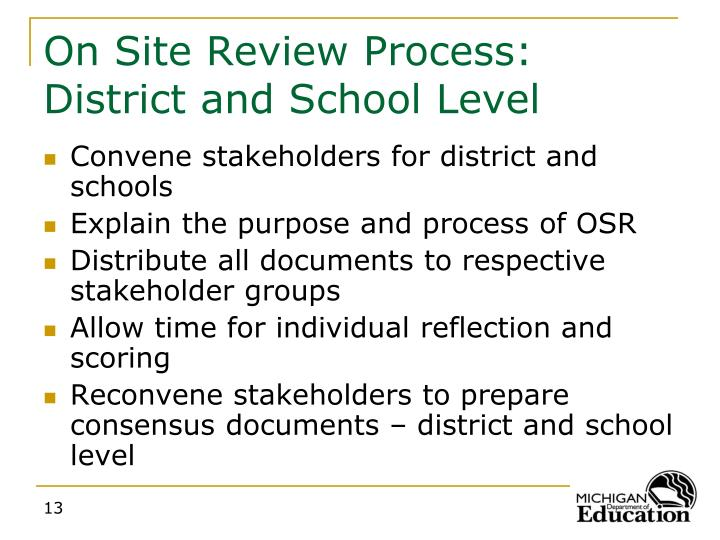 On Site Review Process: District and School Level