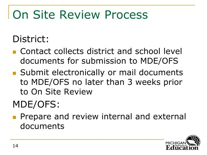 On Site Review Process