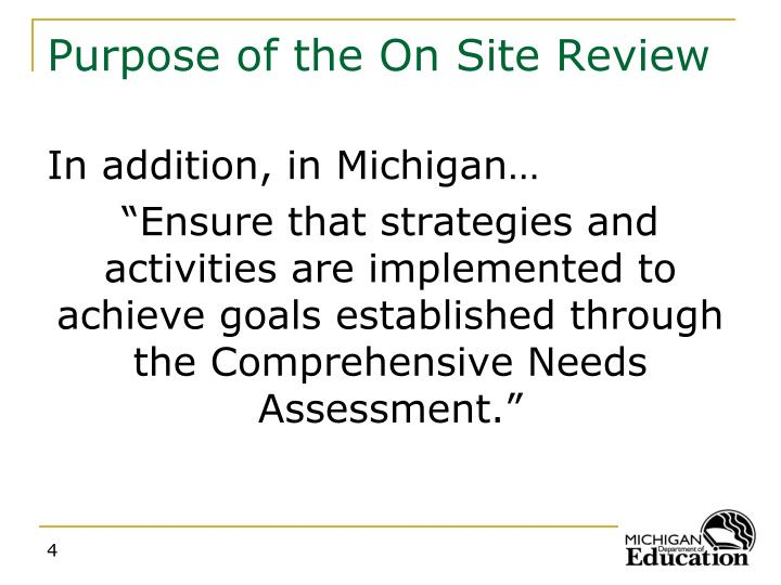 Purpose of the On Site Review