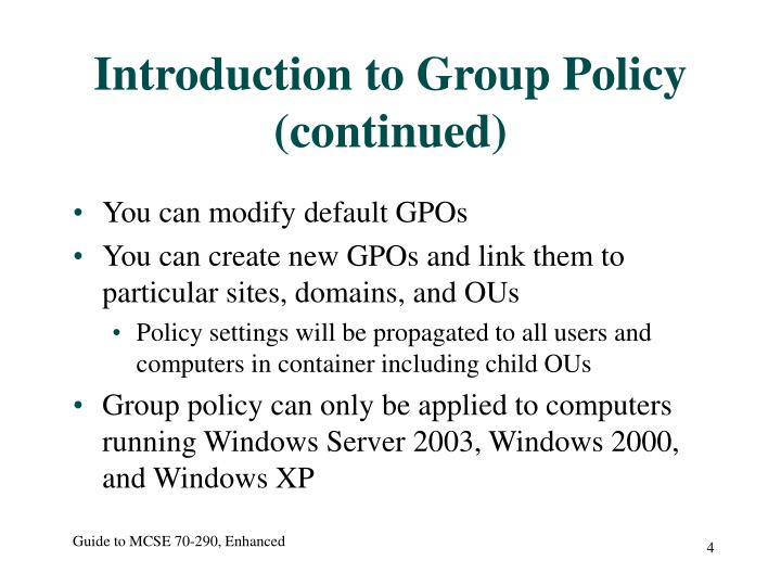 Introduction to Group Policy (continued)