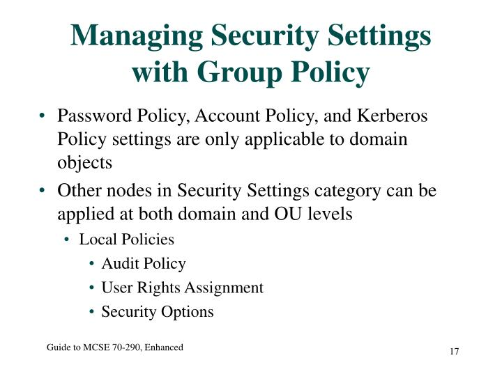Managing Security Settings with Group Policy