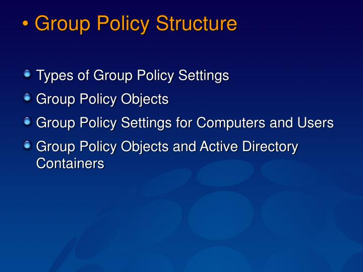 Group Policy Structure