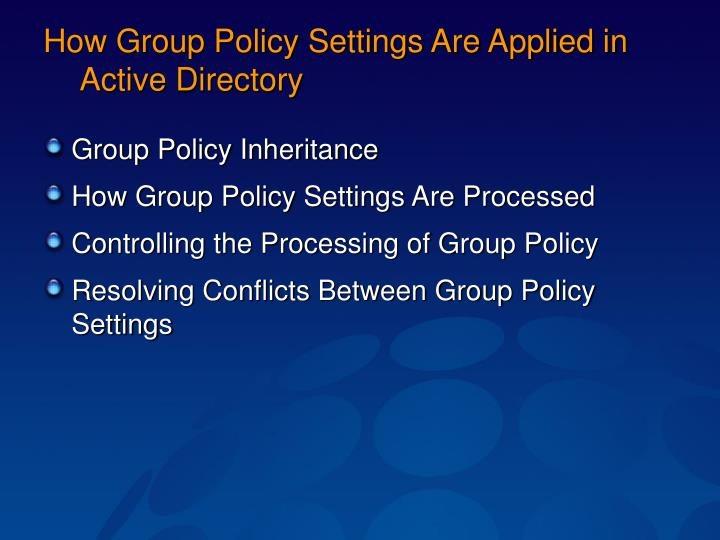 How Group Policy Settings Are Applied in Active Directory