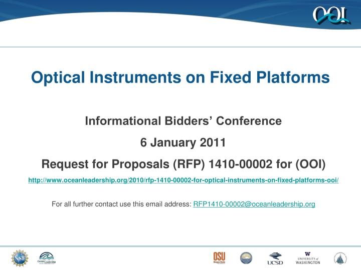 Optical instruments on fixed platforms
