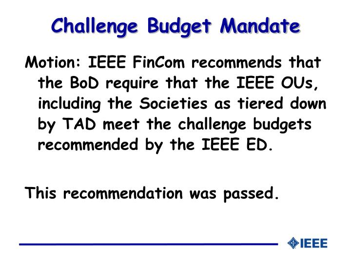 Challenge Budget Mandate