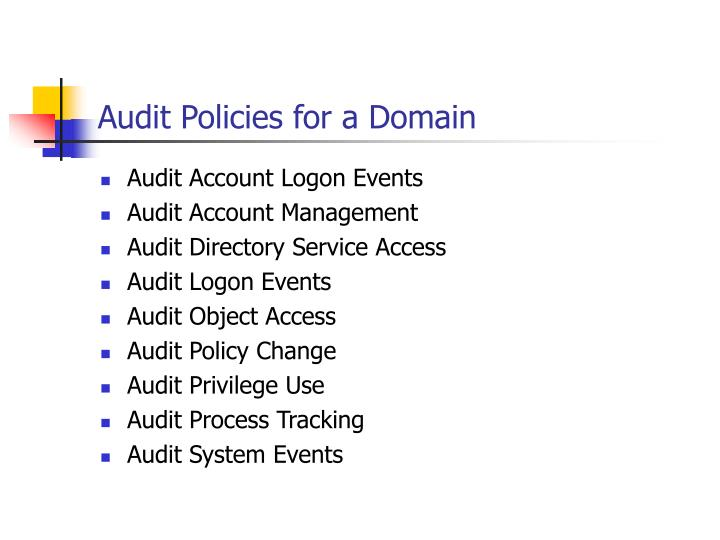 Audit Policies for a Domain
