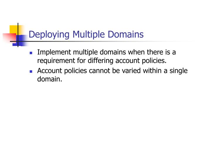 Deploying Multiple Domains