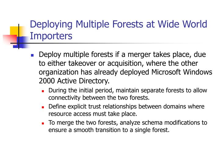 Deploying Multiple Forests at Wide World Importers