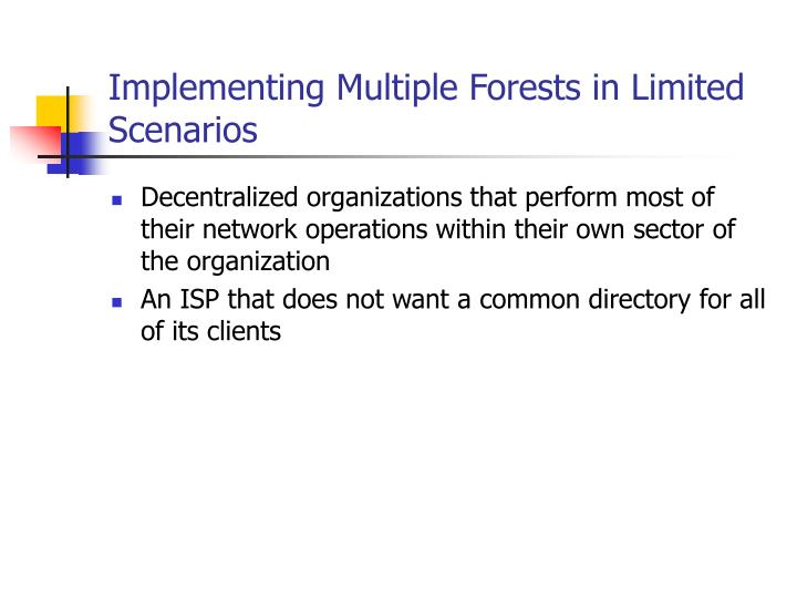 Implementing Multiple Forests in Limited Scenarios