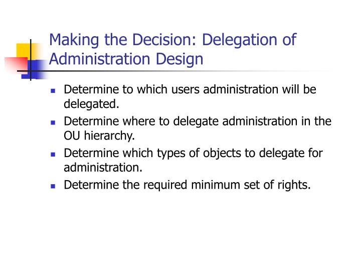 Making the Decision: