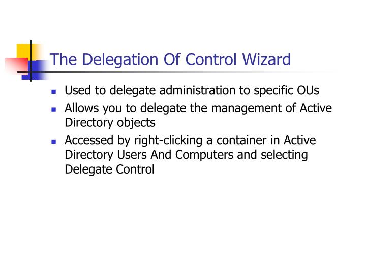 The Delegation Of Control Wizard