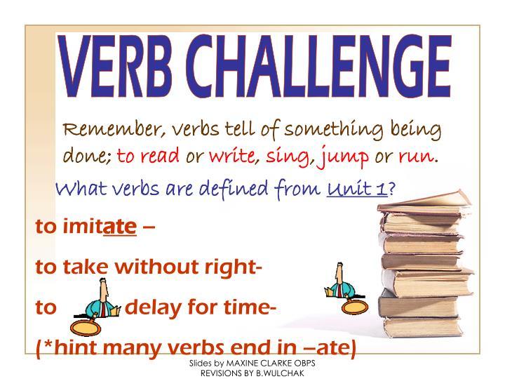 VERB CHALLENGE