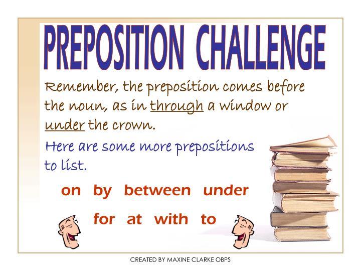 PREPOSITION  CHALLENGE
