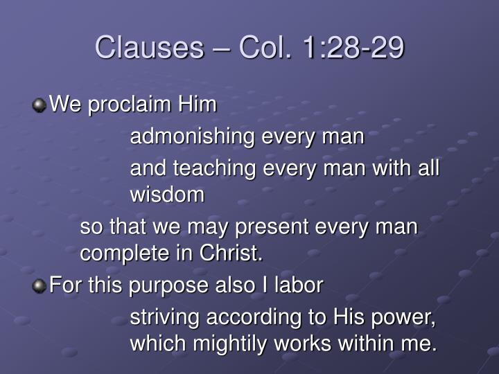 Clauses – Col. 1:28-29