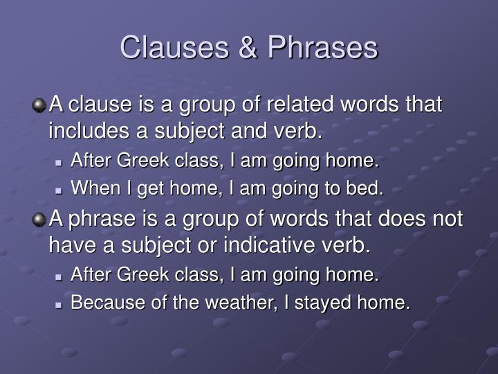 Clauses & Phrases