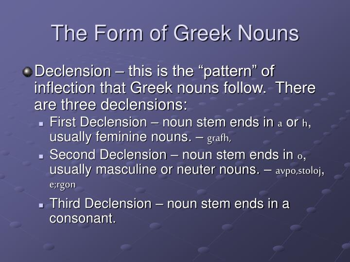 The Form of Greek Nouns