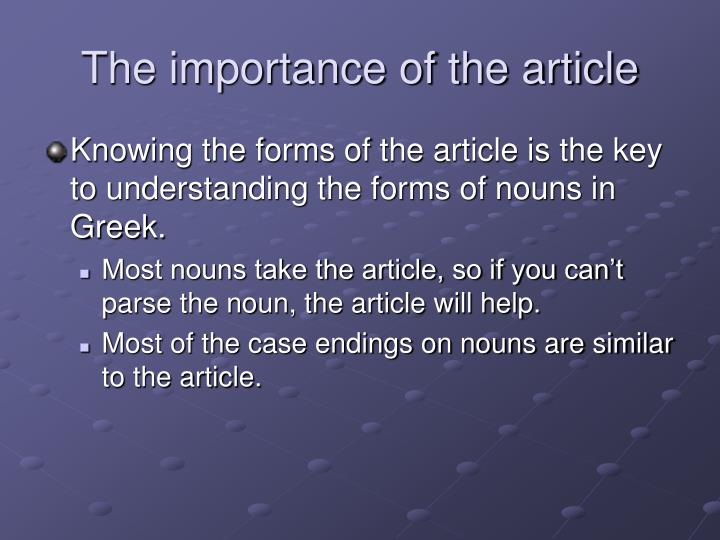 The importance of the article